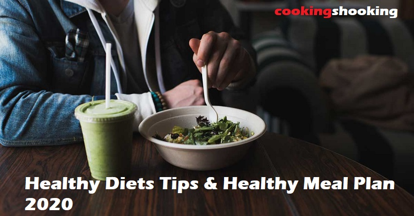 Healthy Diets Tips & Healthy Meal Plan