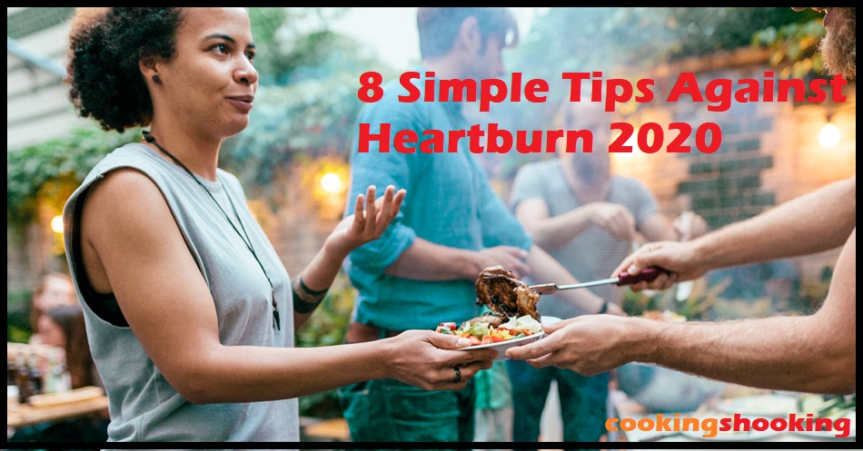 8 Simple Tips Against Heartburn 2020