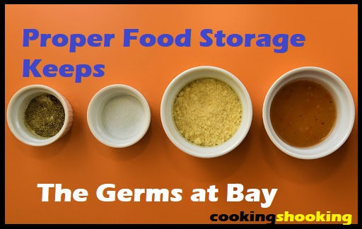 Proper Food Storage Keeps the Germs at Bay